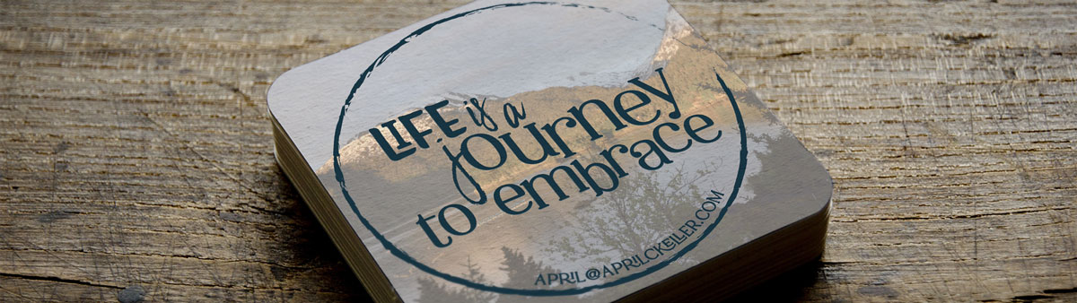 Life is a journey to embrace